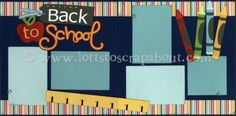 Back To School Scrapbook Page Kit or layout idea!