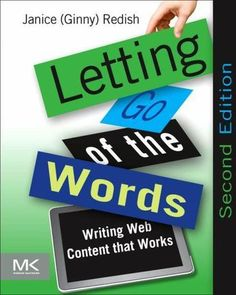Letting Go of the Words, Second Edition: Writing Web Content that Works (Interactive Technologies) by Janice (Ginny) Redish. Used Book in Good Condition. Good Books, Books To Read, Free Books, Web Design Quotes, Creative Web Design, Website Design Services, Thing 1, Web Design Company, In Writing