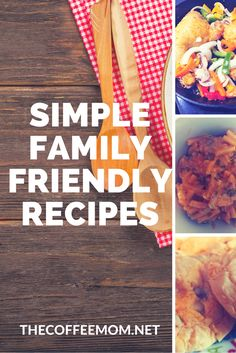 Simple family friendly recipes #SimpleFamilyMeals #familyDinner #WeeknightDinnerIdeas #EasyDinnerIdeas #FamilyDinnerIdeas #FamilyMeals #BudgetFamilyRecipes #WeeknightDInners