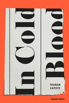 "Design by Eric White (with art direction by Greg Mollica) for Modern Library's 2013 edition of Truman Capote's In Cold Blood, part of their Best Nonfiction Books"" list. Poster Art, Design Poster, Print Design, Poster Designs, Modern Library, Library Art, Graphic Design Magazine, Magazine Design, Graphic Design Books"