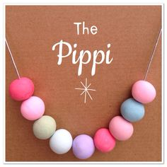 The Pippi is pale rainbow colours