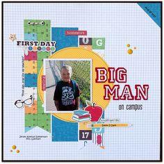 "GrandDiva's Creative Corner: ""Big Man on Campus"" Layout"