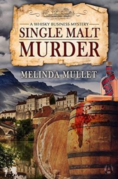 Single Malt Murder by Melinda Mullet is the first book in A Whisky Business Mystery series.  See my review of this new cozy mystery!  http://bibliophileandavidreader.blogspot.com/2017/03/single-malt-murder-whiskey-business.html