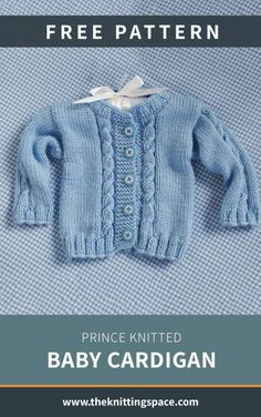 Put this precious Prince knitted baby cardigan on your little one. The dapper knitted piece makes for a great outfit to wear on special occasions. Get the FREE pattern for . Baby Boy Knitting Patterns Free, Baby Sweater Knitting Pattern, Baby Girl Patterns, Cable Knitting Patterns, Baby Clothes Patterns, Free Knitting, Baby Knitting, Baby Boy Cardigan, Cardigan Bebe