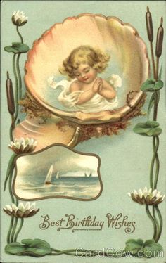 Vintage Bithday postcard with shell.  I should send it to myself and pretend it came from him.