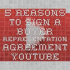 5 Reasons to Sign a Buyer Representation Agreement - YouTube - preferential treatment as a client.