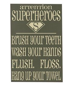 Would love to hang this in the boy's bathroom!!!  Take a look at this Dark Green & Cream 'Superheroes' Bathroom Wall Art by Vinyl Crafts on #zulily today!