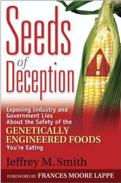 Jeffrey Smith's GMO blockbuster, Seeds of Deception