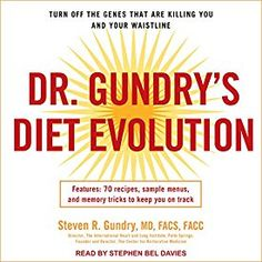 "Another must-listen from my #AudibleApp: ""Dr. Gundry's Diet Evolution: Turn Off the Genes That Are Killing You and Your Waistline"" by Steven R. Gundry, narrated by Stephen Bel Davies."