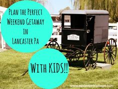 How To Have An Awesome Weekend in Lancaster PA with Toddlers #travel #family #toddlers