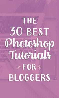 30 Best Free Photoshop Tutorials for Bloggers. HUGE wealth of tutorials here from how to design a logo or header to how to brighten your photos.