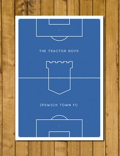 Ipswich Town - Tractor Boys Poster https://www.etsy.com/uk/listing/246417821/ipswich-town-fc-the-tractor-boys-pitch