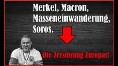 Merkel, Macron, Soros und die große Lüge