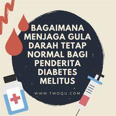 Diabetes Melitus Bagaimana Menjaga Gula Darah Tetap Normal