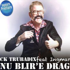 CK TRUBADIX feat Ingmar-Nu blir'e drag