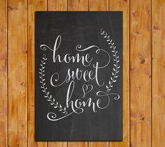 Home Sweet Home Chalkboard Printable Art Print 24 x by dodidoodles, $7.50