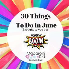 30 Things To Do In June