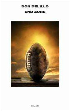 Don DeLillo, End zone, Supercoralli Don Delillo, Thriller, Audiobooks, This Book, Ebooks, Football Americano, Free Apps, Collection, Products