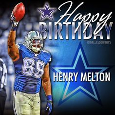 Happy birthday, Cowboys DL Henry Melton.