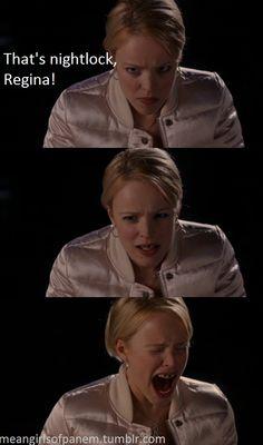 Hunger Games - Mean Girls. 'That's nightlock, Regina!'