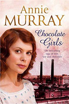 Chocolate Girls by Annie Murray