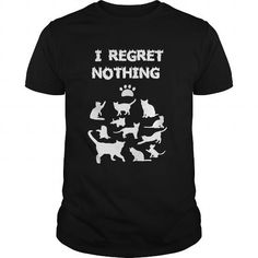 I REGRET NOTHING T Shirts, Hoodies. Get it now ==► https://www.sunfrog.com/Pets/I-REGRET-NOTHING-Black-Guys.html?57074 $19
