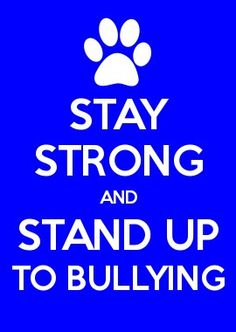 STAY STRONG AND STOP BULLYING Stop Bullying Posters, Keep Calm Posters, Stop It, Anti Bullying, Stay Strong, Cute Quotes, Stand Up, Equality, The Creator