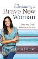 "Popular speaker and relationship specialist Pam Farrel helps women discover how to develop the courage they need to walk into their hopes and dreams. With plenty of biblical examples and practical insights, Pam reveals that nothing is more vital to becoming a brave new woman than knowing God intimately and looking at life from His point of view.	 (Re-release and update of ""Woman Of Confidence"""