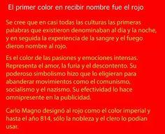 El color rojo.