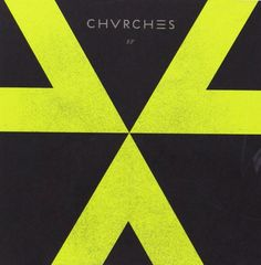 チャーチズ : EP