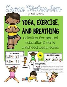 Yoga and Exercise activities and visuals for special education and/or early childhood classrooms!