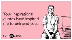 Lol friendship-inspirational-quotes-facebook-ecards-someecards - ADD Blog
