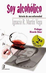 Virginia Oviedo - Libros, pintura, arte en general.: SOY ALCOHÓLICO - HISTORIA DE UNA ENFERMEDAD de IGN...