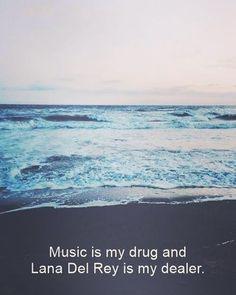 My motto    Lana Del Rey #LDR lol