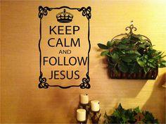 Keep Calm and Follow Jesus vinyl wall art by designstudiosigns, $35.00