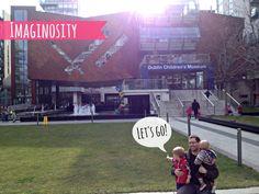 Imaginosity - Dublin's Children's Museum Children's Museum, Dares, Fun Projects, Dublin, Letting Go, Let It Be, Lets Go, Move Forward