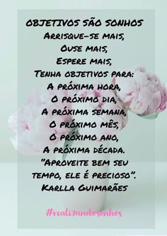Karlla Guimarães: OBJETIVOS SÃO SONHOS