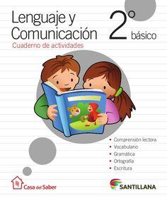 Cuaderno de actividades 2º básico te servirá para reforzar y profundizar lo que has aprendido en las clases de Lenguaje y Comunicación. Aquí encontrarás entret…