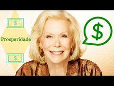 Louise Hay | Exercícios Para Atrair e Multiplicar a Prosperidade - YouTube