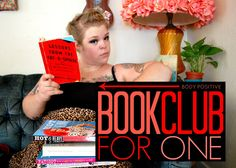 The Militant Baker: BODY POSITIVE BOOK CLUB FOR ONE