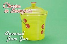 Fiesta® Dinnerware Cherries on. Jam Jar, Ball Jars, Homer Laughlin, Novelty Items, Covered Boxes, Lemon Grass, Canisters, Cherries, Dinnerware