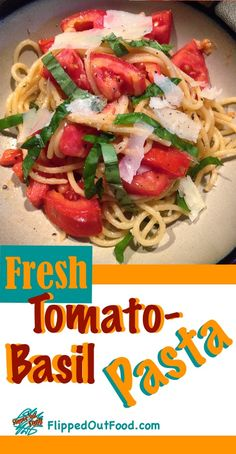 Tomato-Basil Pasta: a fresh, healthy meal that's done in the time it takes to boil pasta!  via @FlippedOutFood