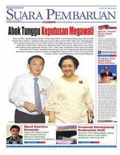 Suara Pembaruan - 22 Juli 2016 | Ahok Tunggu Keputusan Megawati | Suara Pembaruan