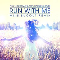 Run With Me (Mike Bugout Remix) by Mike Bugout Music on SoundCloud