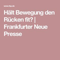 Hält Bewegung den Rücken fit? | Frankfurter Neue Presse