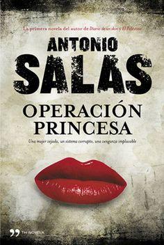 Operación princesa / Antonio Salas (GENER)