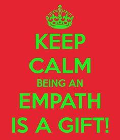 Keep Calm I am an Empath! #Clairesentient