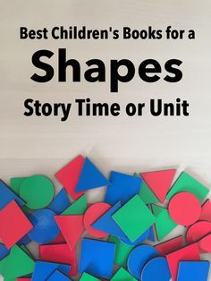 Best Children's Books about Shapes from My Storytime Corner  | Preschool | Toddlers | Story Time | Unit | Theme | Concepts