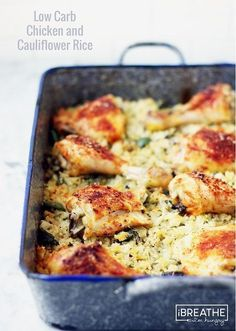 LOW CARB BAKED CHICKEN AND CAULIFLOWER RICE - This low carb version of the classic baked chicken and rice is not only delicious it's also gluten free grain free nut free egg free Paleo and Whole 30 compliant! Paleo Recipes, Real Food Recipes, Cooking Recipes, Slow Carb Recipes, Dessert Recipes, Egg Free Recipes, Dinner Recipes, Recipe 30, Recipe Spice