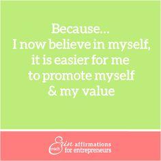 Affirmations for Self Employeed Women Entrepreneurs from Coach Erin www.ecoacherin.com  #ecoacherin